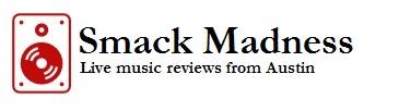 Smack Madness